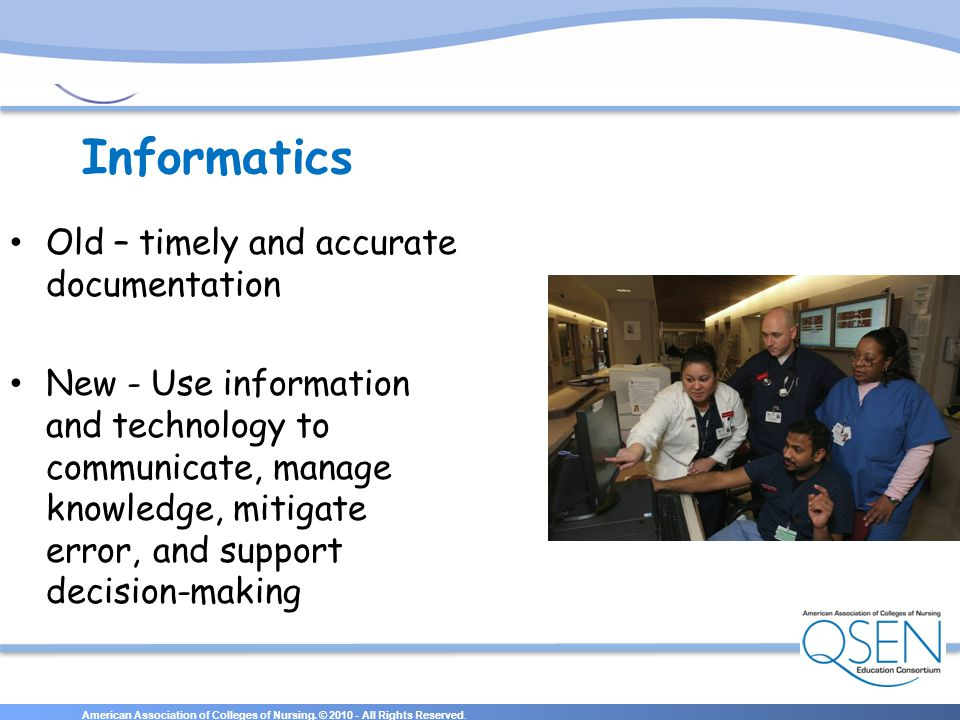 Informatics Old – timely and accurate documentation