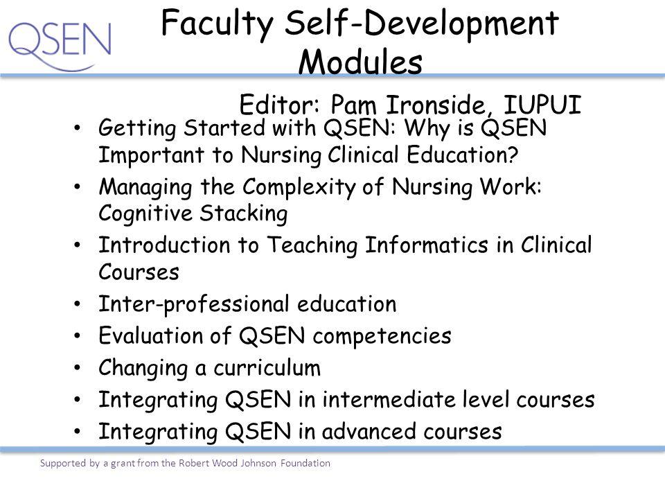 Faculty Self-Development Modules Editor: Pam Ironside, IUPUI