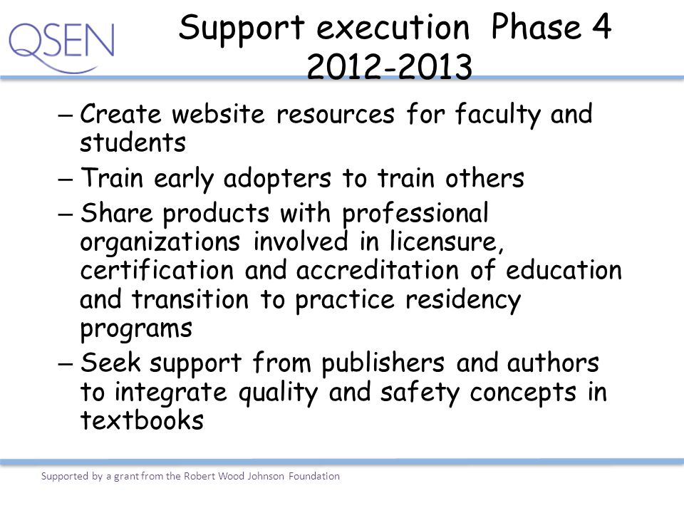 Support execution Phase 4 2012-2013
