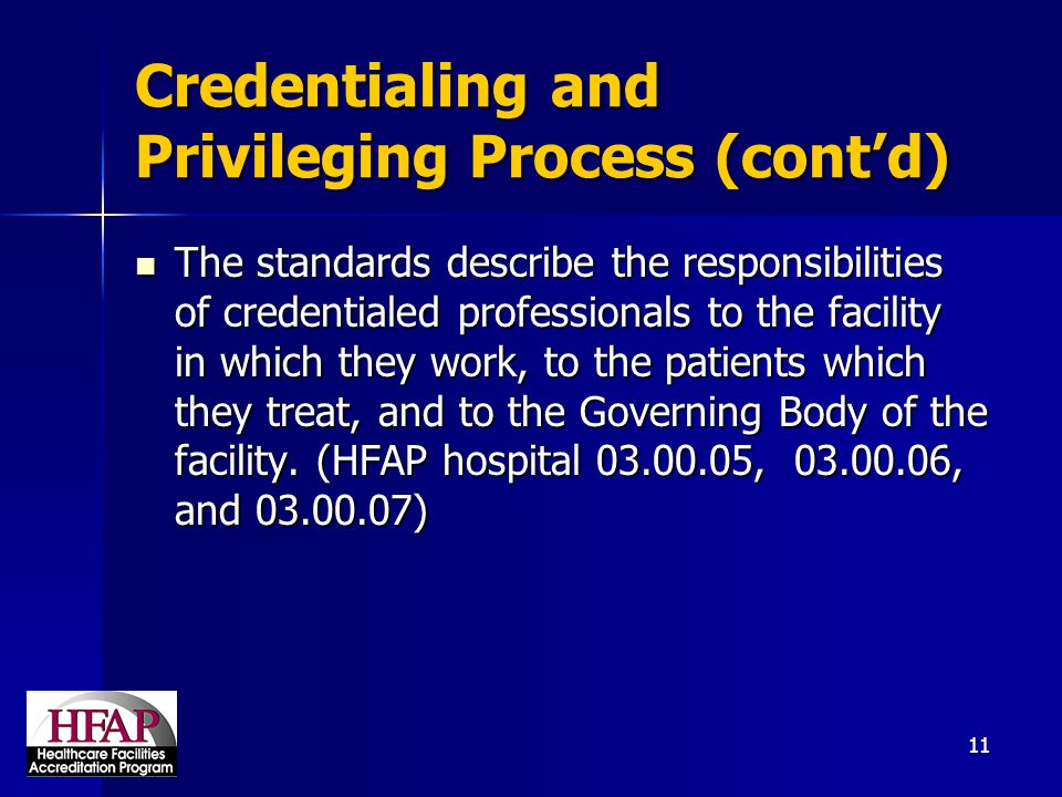 Credentialing and Privileging Process (cont'd)