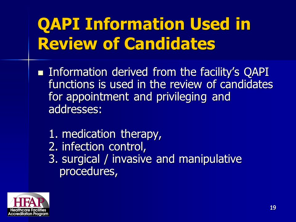 QAPI Information Used in Review of Candidates