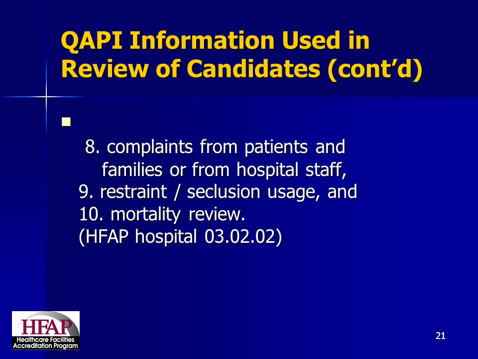QAPI Information Used in Review of Candidates (cont'd)