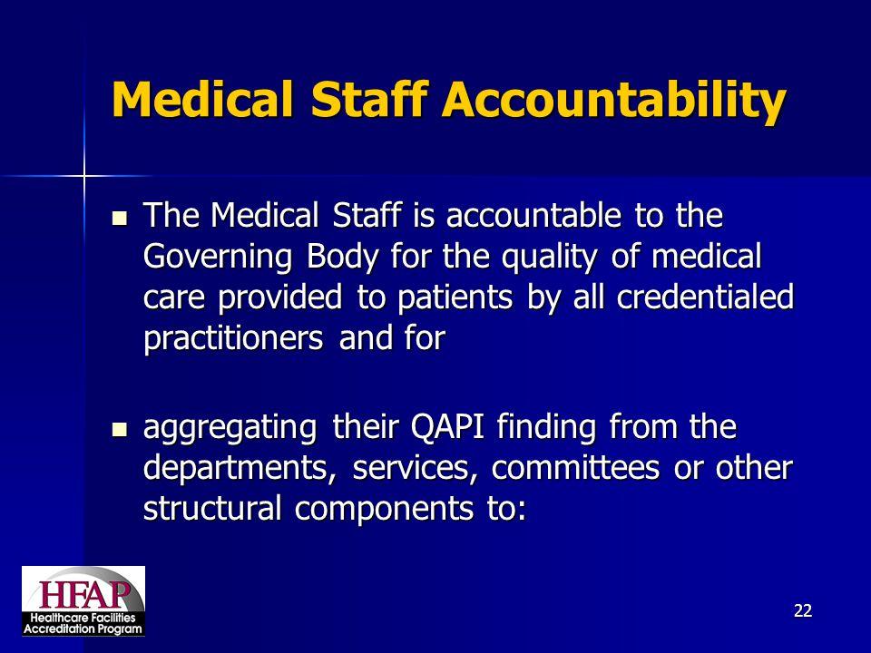 Medical Staff Accountability