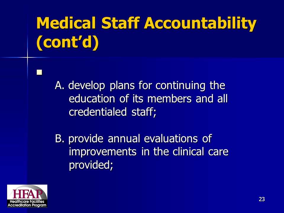Medical Staff Accountability (cont'd)