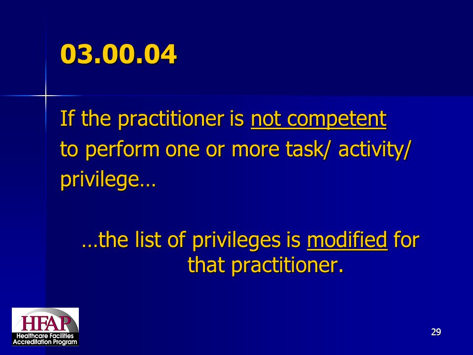 …the list of privileges is modified for that practitioner.