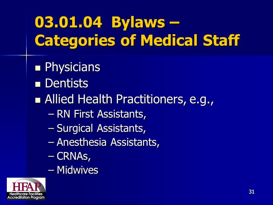 03.01.04 Bylaws – Categories of Medical Staff