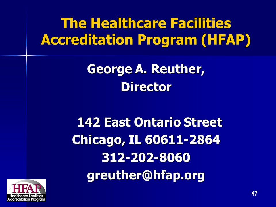 The Healthcare Facilities Accreditation Program (HFAP)