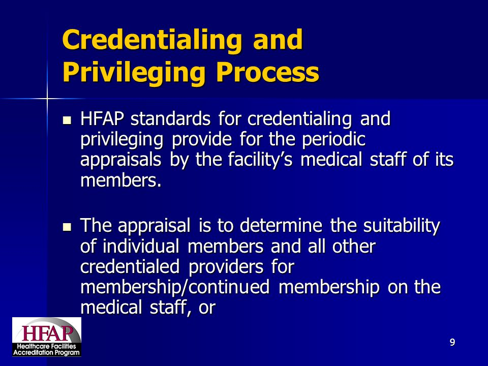 Credentialing and Privileging Process