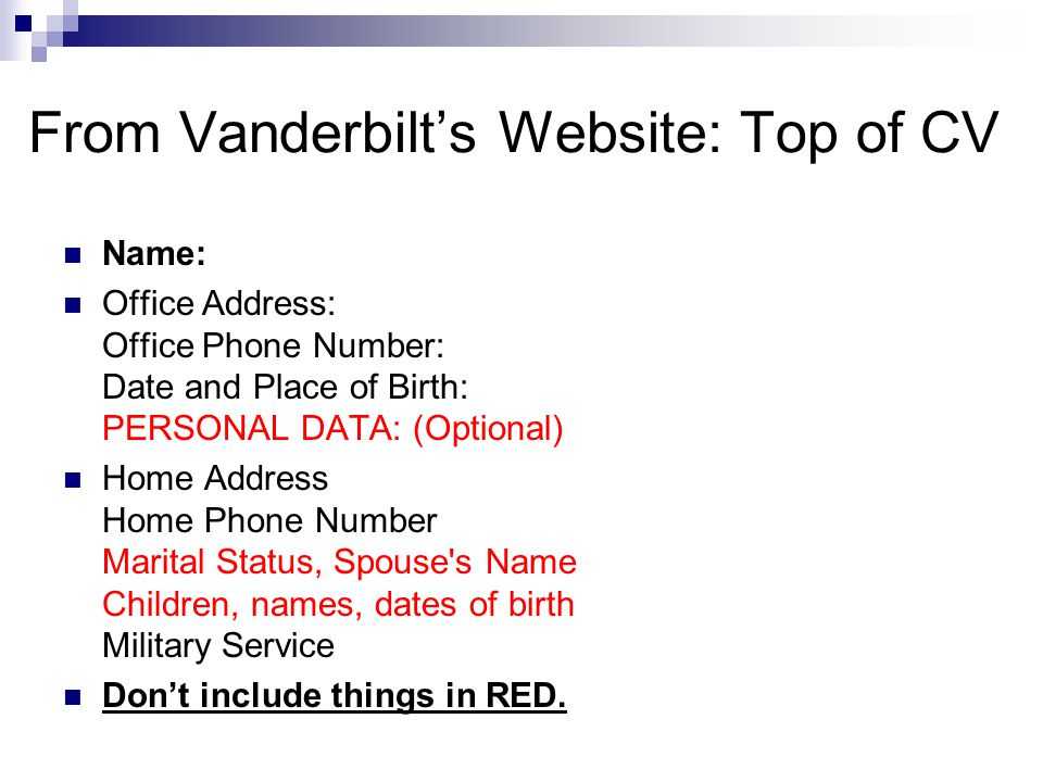 From Vanderbilt's Website: Top of CV