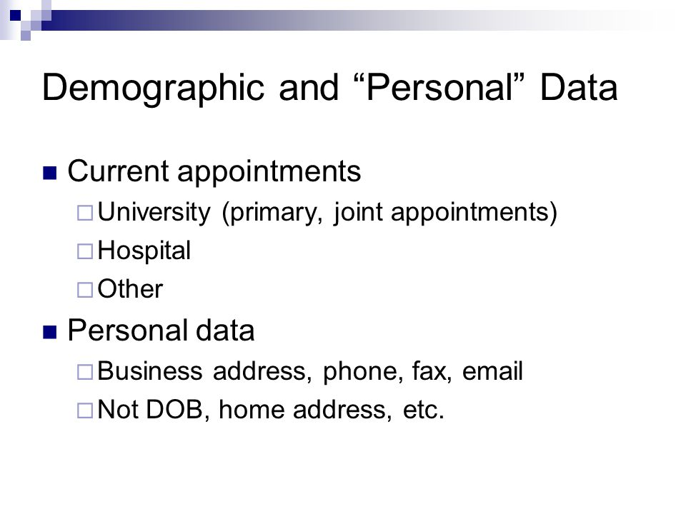 Demographic and Personal Data