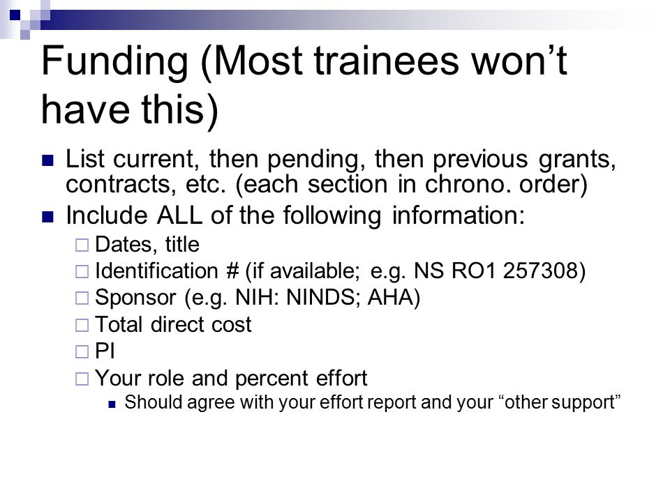Funding (Most trainees won't have this)