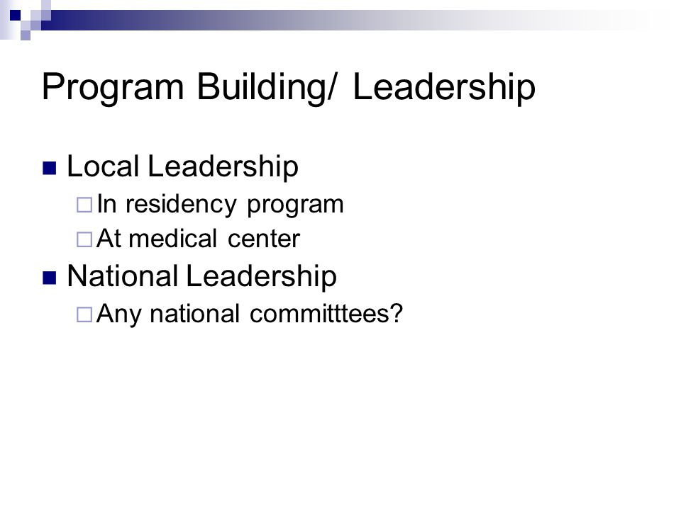 Program Building/ Leadership