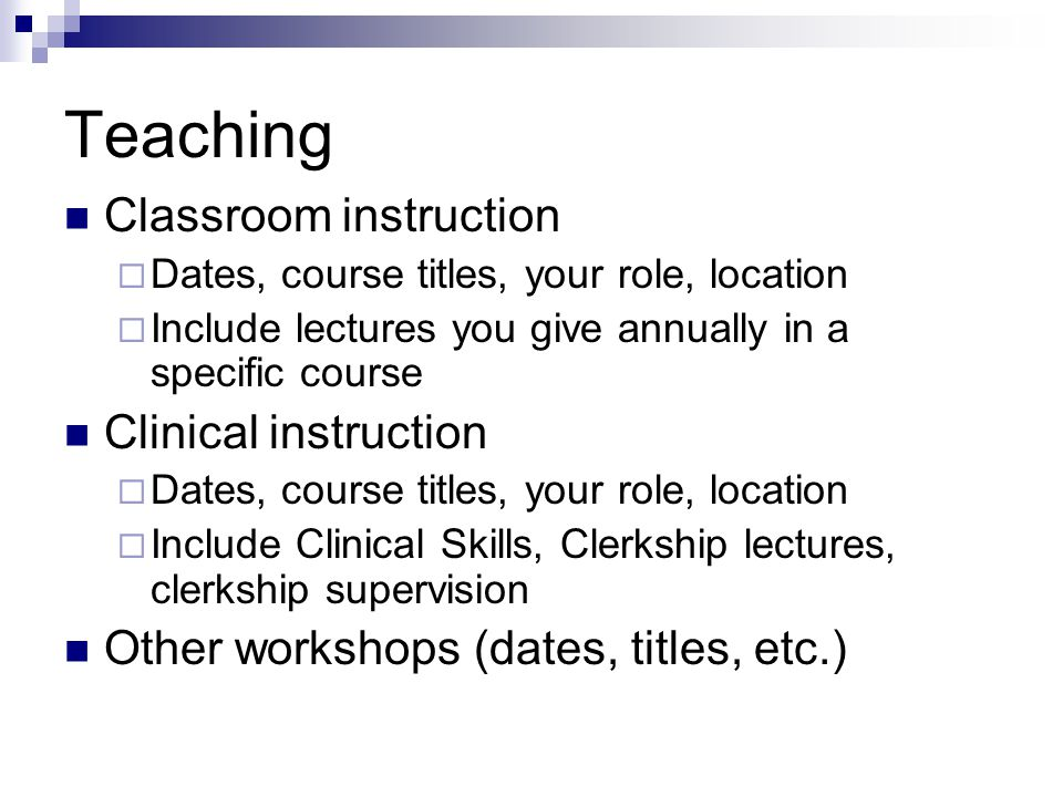 Teaching Classroom instruction Clinical instruction