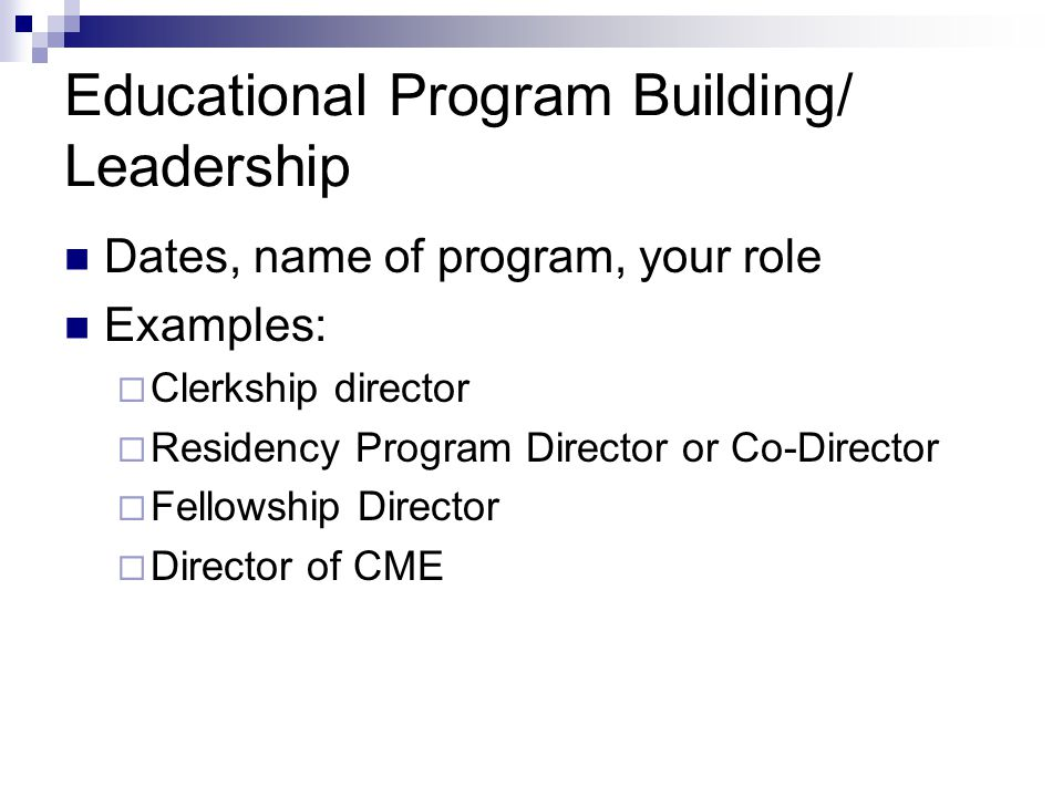 Educational Program Building/ Leadership