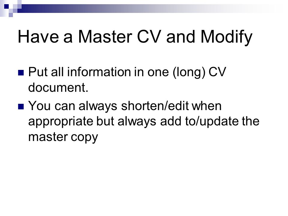Have a Master CV and Modify