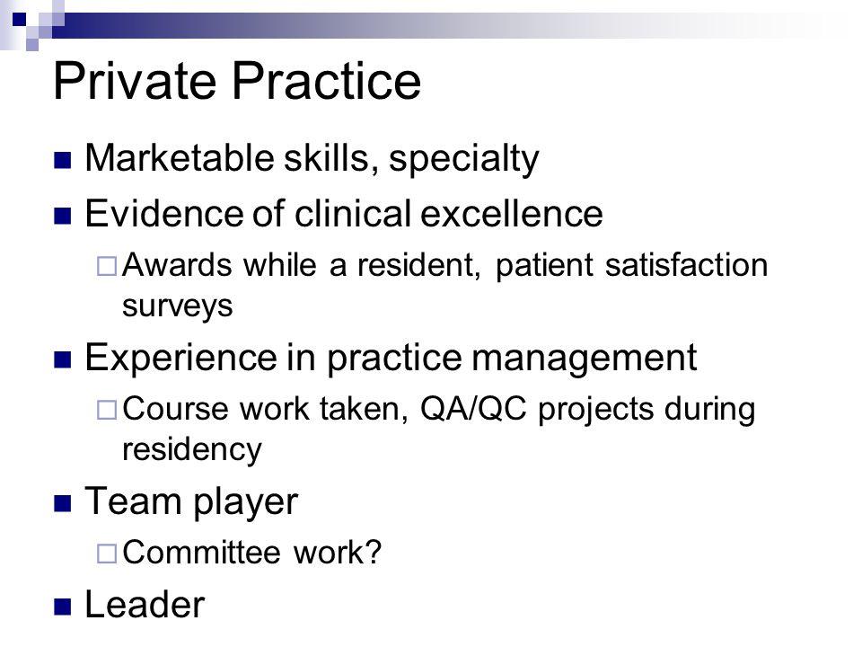 Private Practice Marketable skills, specialty