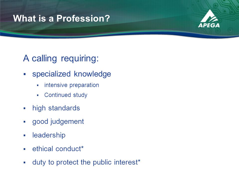 What is a Profession A calling requiring: specialized knowledge