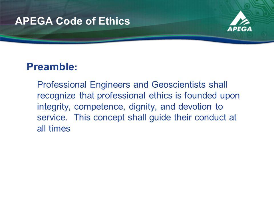 APEGA Code of Ethics Preamble: