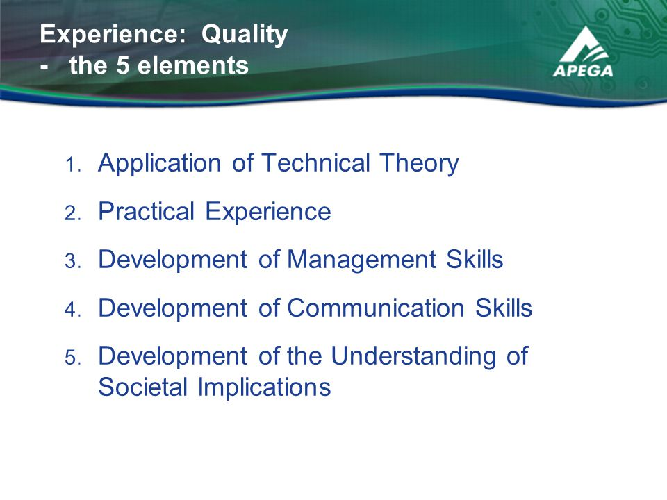 Experience: Quality - the 5 elements