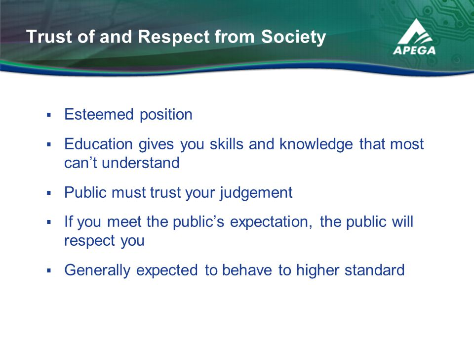 Trust of and Respect from Society