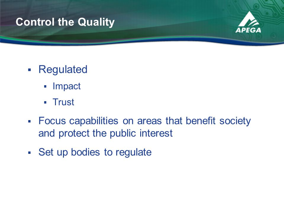 Control the Quality Regulated