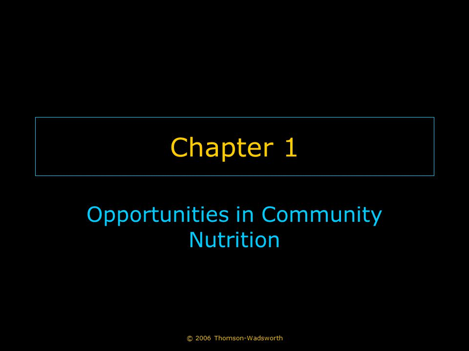 Opportunities in Community Nutrition