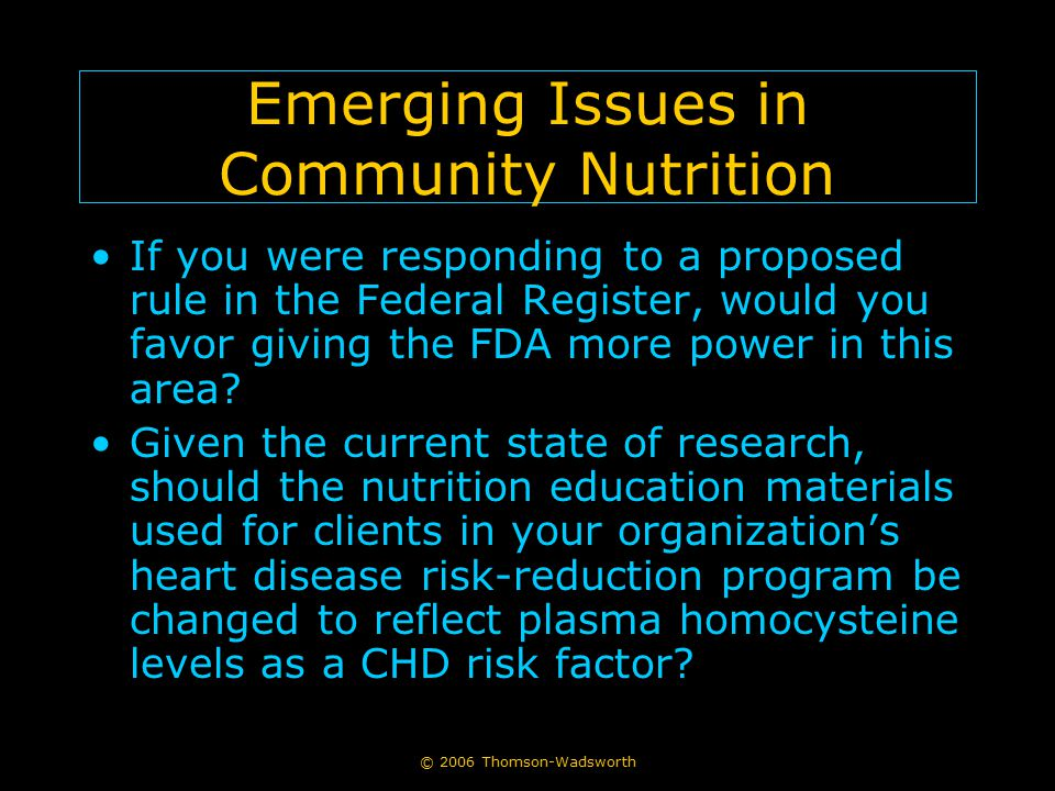 Emerging Issues in Community Nutrition