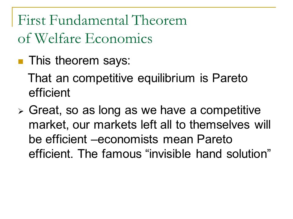 First Fundamental Theorem of Welfare Economics