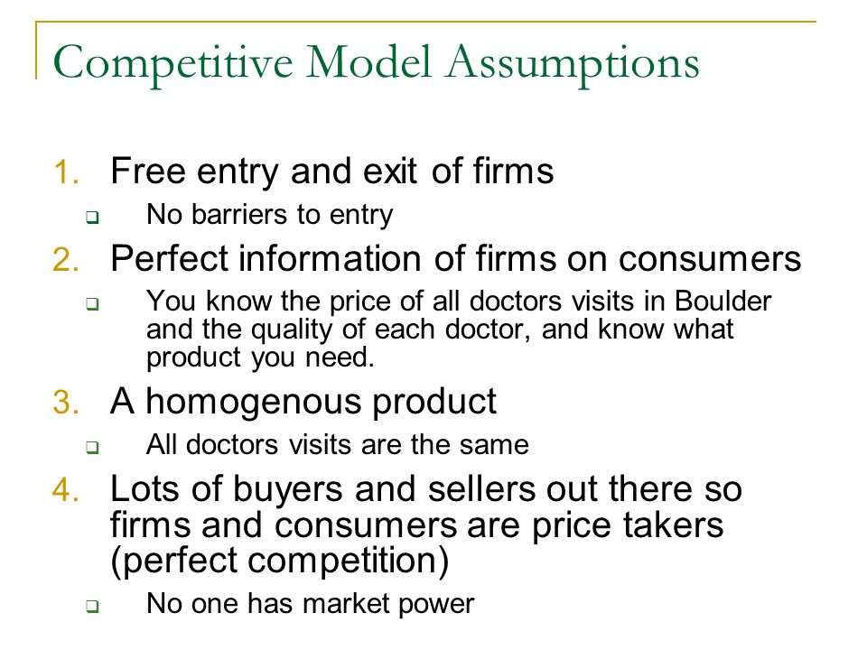 Competitive Model Assumptions