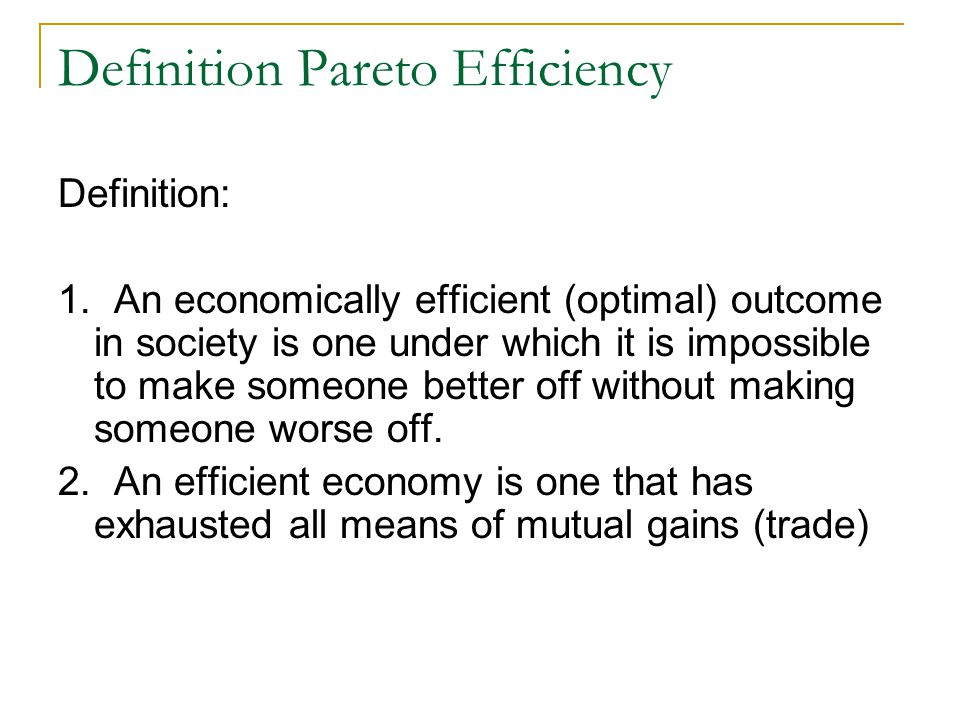 Definition Pareto Efficiency