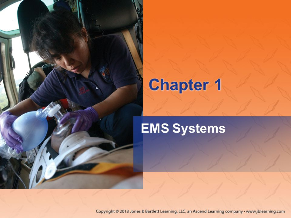 Chapter 1 EMS Systems