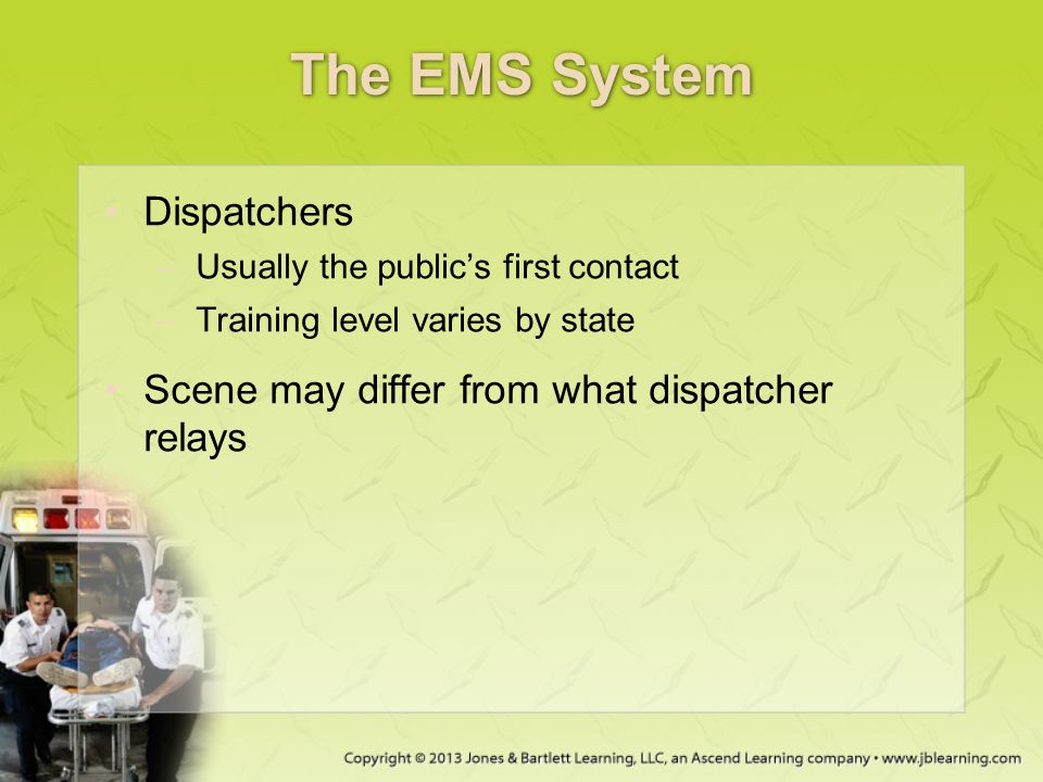 The EMS System Dispatchers