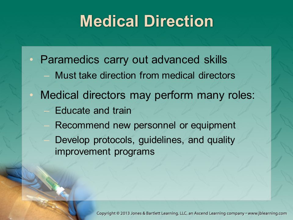 Medical Direction Paramedics carry out advanced skills