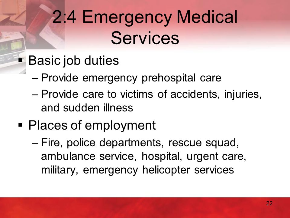 2:4 Emergency Medical Services
