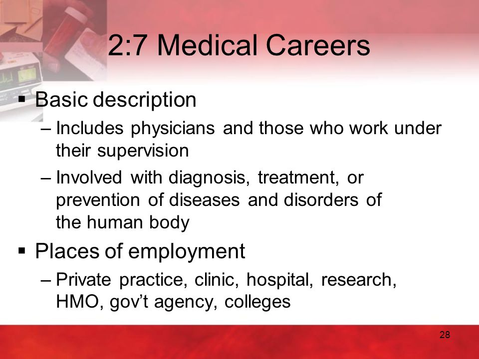 2:7 Medical Careers Basic description Places of employment