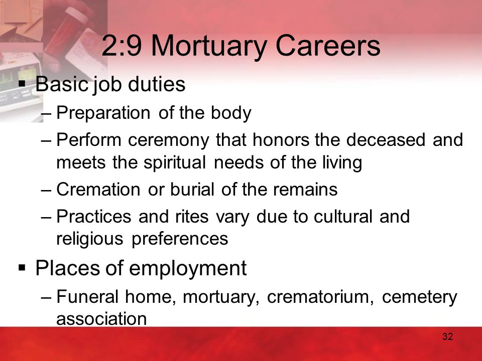 2:9 Mortuary Careers Basic job duties Places of employment