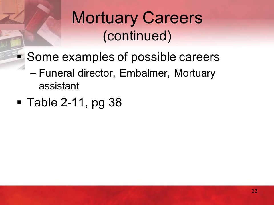 Mortuary Careers (continued)