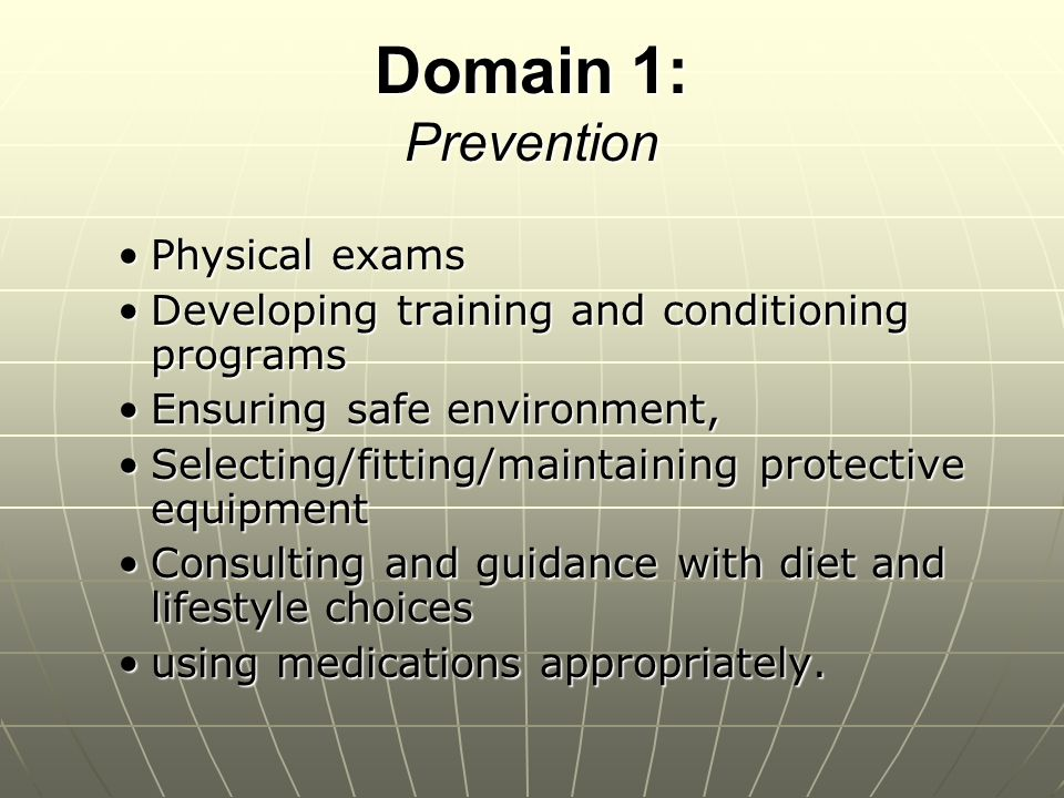 Domain 1: Prevention Physical exams