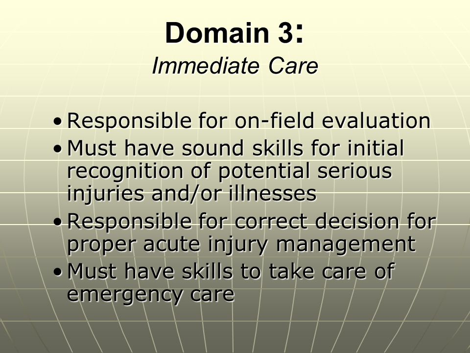 Domain 3: Immediate Care