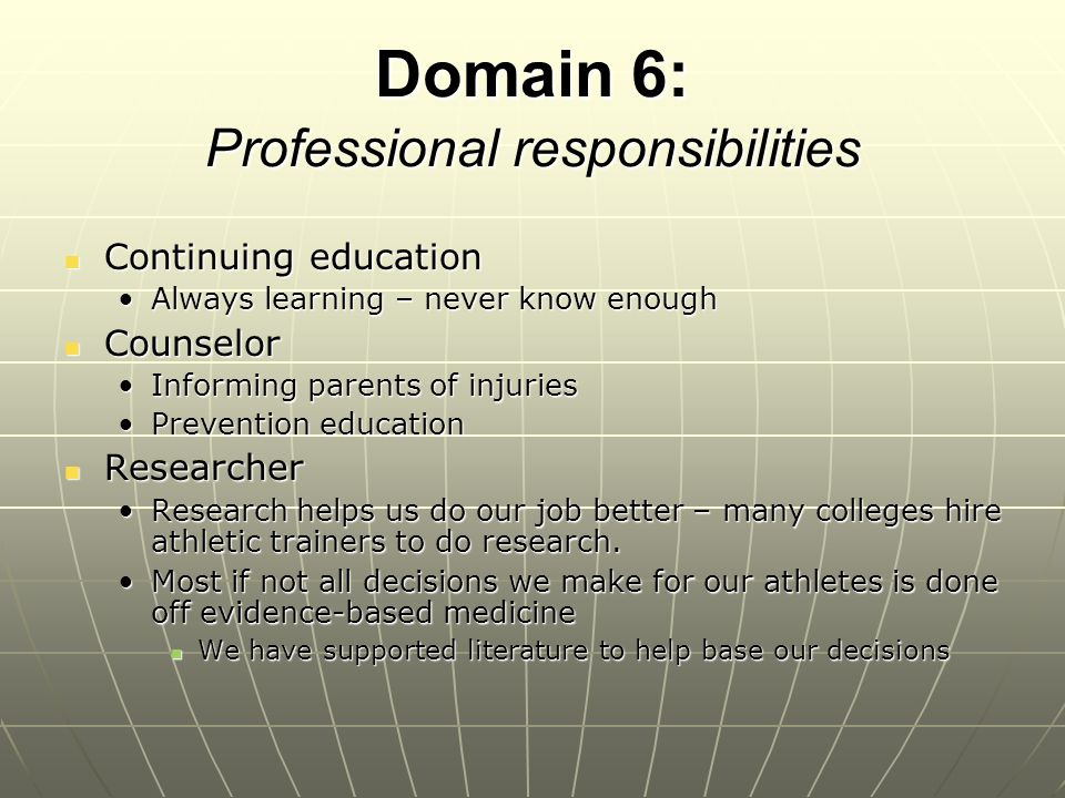 Domain 6: Professional responsibilities
