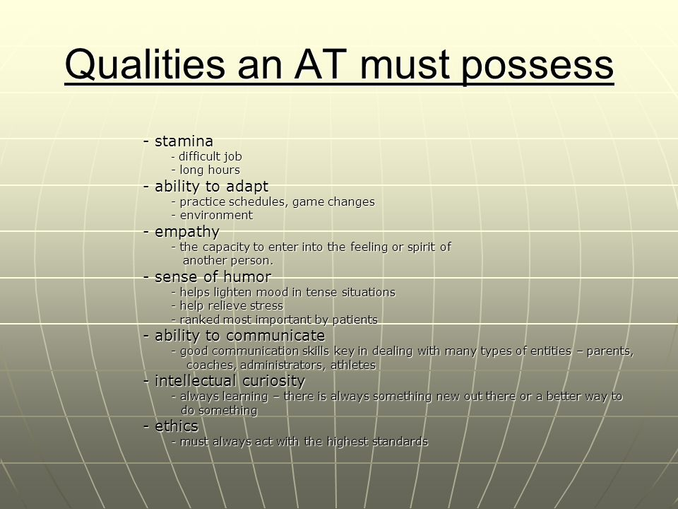 Qualities an AT must possess