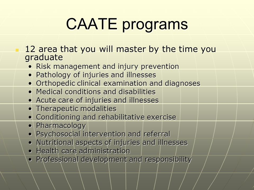 CAATE programs 12 area that you will master by the time you graduate