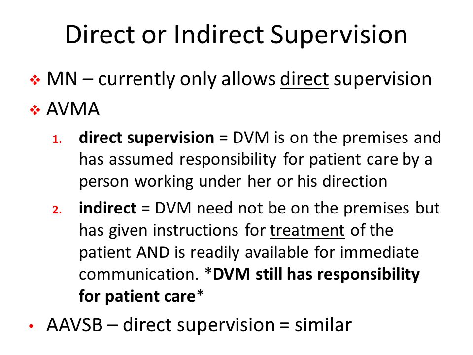 Direct or Indirect Supervision