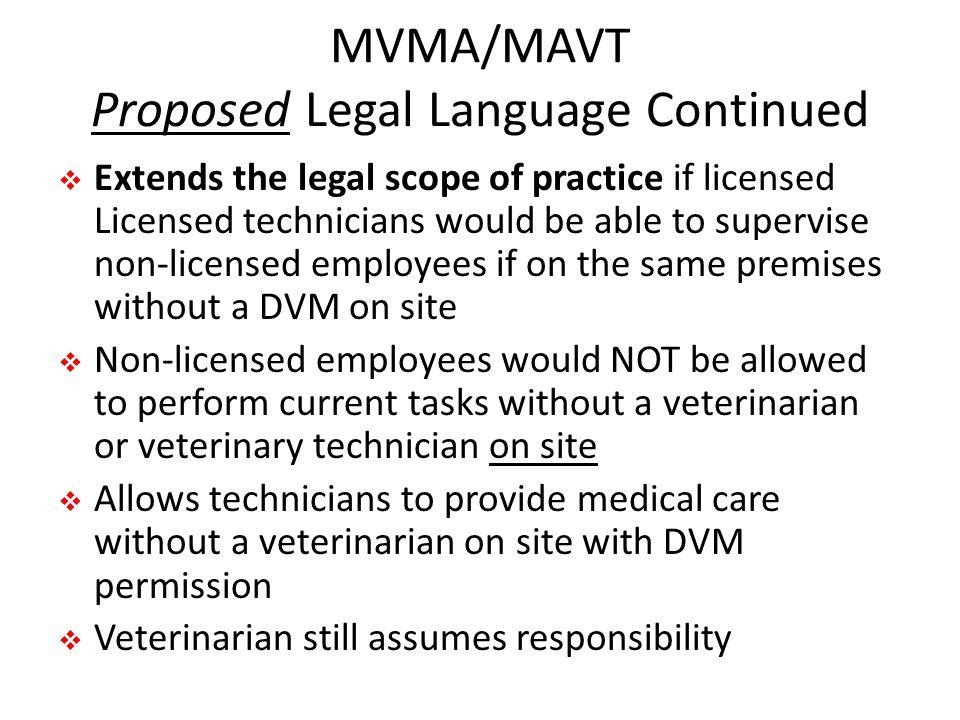 MVMA/MAVT Proposed Legal Language Continued