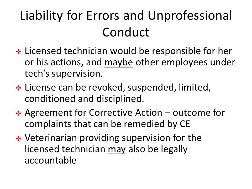 Liability for Errors and Unprofessional Conduct