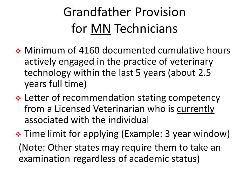 Grandfather Provision for MN Technicians