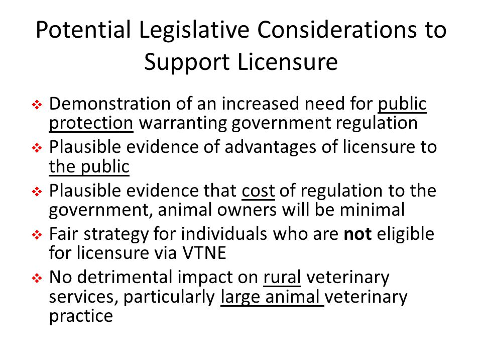 Potential Legislative Considerations to Support Licensure