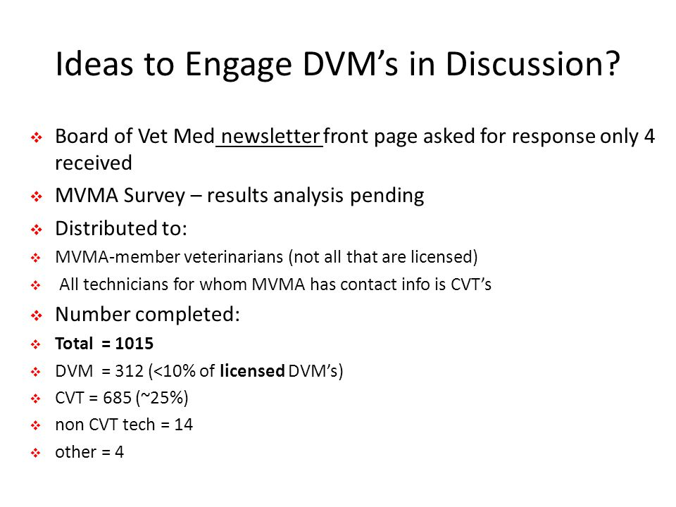 Ideas to Engage DVM's in Discussion