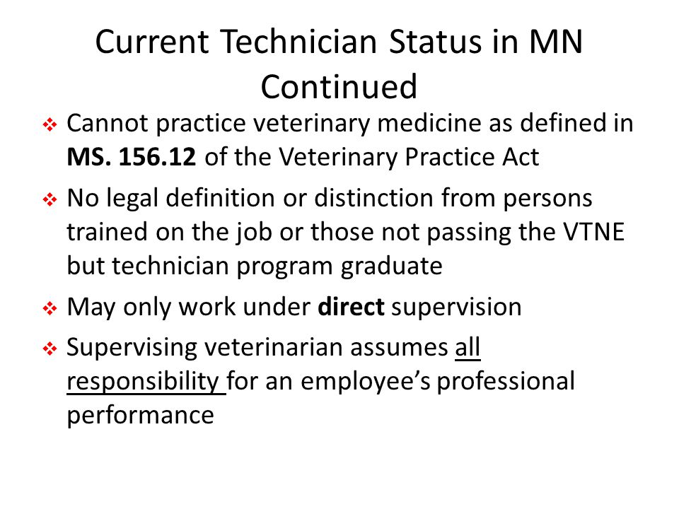 Current Technician Status in MN Continued