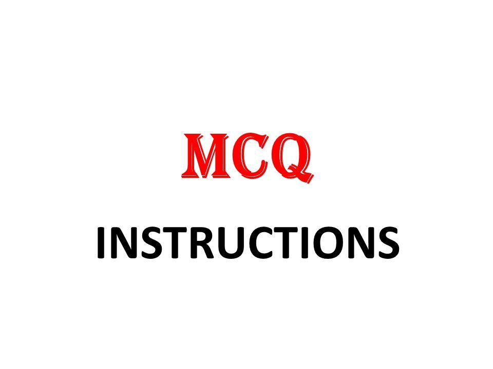 MCQ INSTRUCTIONS